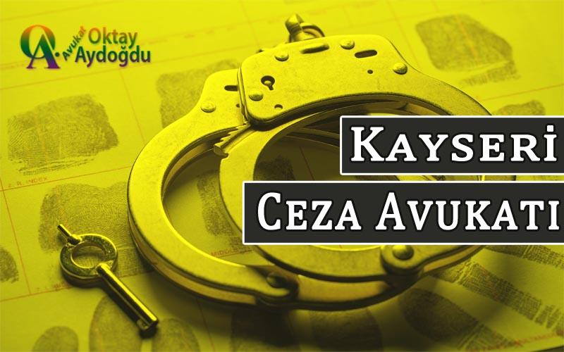Kayseri Ceza Avukatı Oktay Aydoğdu
