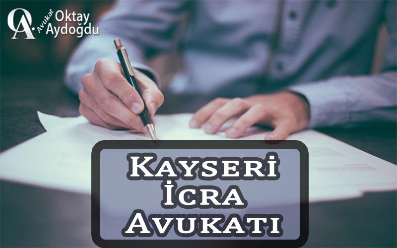 Kayseri İcra Avukatı Oktay Aydoğdu